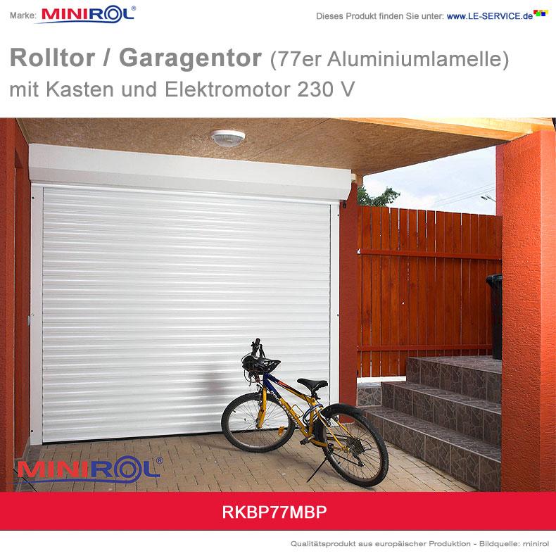 Abbildung:  Rolltor und Garagentor BP 77 Aluminium mit Kasten und Elektromotor 230 V