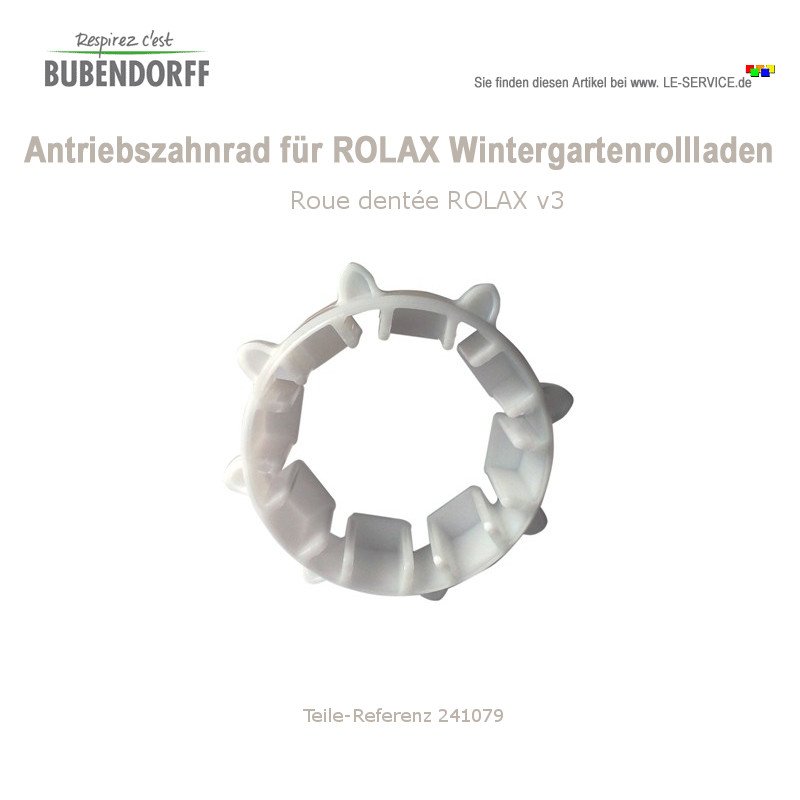 Antriebszahnrad für ROLAX Wintergartenrollladen - Roue dentée ROLAX v3